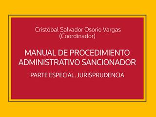 Manual de Procedimiento Administrativo Sancionador. Parte Especial Jurisprudencia.