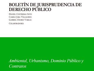 Boletín de Jurisprudencia de Derecho Público S1-2019 | Ambiental, Urbanismo, Dominio Público y Contratos
